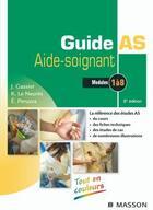 Couverture du livre « Guide de l'aide-soignant ; module 1 à 8 (2e édition) » de J. Gassier et K. Le Neures et E. Peruzza aux éditions Elsevier-masson