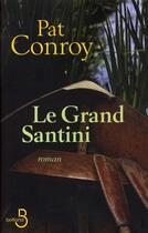 Couverture du livre « Le grand Santini » de Pat Conroy aux éditions Belfond