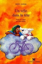 Couverture du livre « Un vélo dans la tête » de Beryl Bowie et Charlotte Pouzadoux aux éditions Dapper