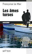 Couverture du livre « Les âmes torses » de Francoise Le Mer aux éditions Palemon