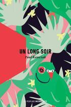 Couverture du livre « Un long soir » de Paul Kawczak aux éditions La Peuplade
