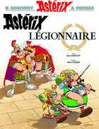 Couverture du livre « Astérix t.10 ; Astérix légionnaire » de Rene Goscinny et Albert Uderzo aux éditions Hachette
