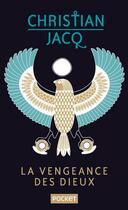 Couverture du livre « La vengeance des dieux t.1 et 2 » de Christian Jacq aux éditions Pocket