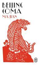 Couverture du livre « Beijing coma » de Jian Ma aux éditions J'ai Lu