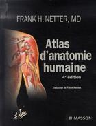 Couverture du livre « Atlas d'anatomie humaine (4e édition) » de Frank H Netter aux éditions Elsevier-masson