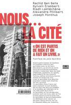 Couverture du livre « Nous... la cité » de Collectif aux éditions Zones