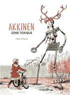 Couverture du livre « Akkinen ; zone toxique » de Iwan Lepingle aux éditions Sarbacane