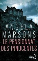 Couverture du livre « Le pensionnat des innocentes » de Angela Marsons aux éditions Belfond