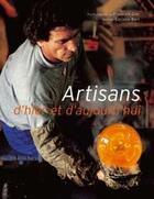Couverture du livre « Artisans d'hier et d'aujourd'hui » de Corrine Bart et Friedrich Gier aux éditions Succes Du Livre