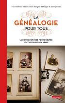 Couverture du livre « La généalogie pour tous » de Buffetaut et Mergnac aux éditions Autrement