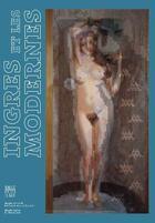 Couverture du livre « Ingres et les Modernes » de Vignier-Dutheil Flor aux éditions Somogy