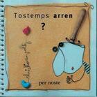 Couverture du livre « Tostemps arren ? » de Christian Voltz aux éditions Per Noste