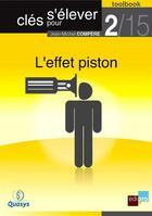Couverture du livre « Clés pour s'élever t.2 ; l'effet piston » de Jean-Michel Compere aux éditions Bebooks