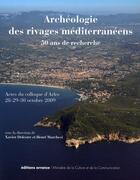 Couverture du livre « Archéologie des rivages méditerranéens ; 50 ans de recherche » de Henri Marchesi et Xavier Delestre aux éditions Errance