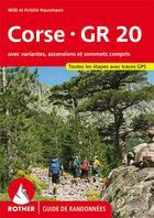 Couverture du livre « Corse - GR20 » de Willi Hausmann et Kristin Hausmann aux éditions Rother
