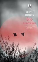 Couverture du livre « Silo T.3 ; générations » de Hugh Howey aux éditions Actes Sud