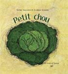 Couverture du livre « Petit chou » de Clarisse Chauvin et Sophie Salleron aux éditions Croit Vif