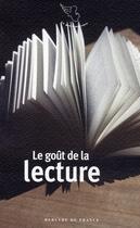 Couverture du livre « Le goût de la lecture » de Collectif aux éditions Mercure De France