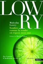 Couverture du livre « Sombre comme la tombe où repose mon ami » de Malcolm Lowry aux éditions Points
