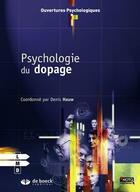 Couverture du livre « Psychologie du dopage » de Collectif aux éditions De Boeck Superieur