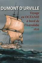 Couverture du livre « Voyage en Océanie à bord de l'astrolabe 1826 » de Jules Dumont D'Urville aux éditions La Decouvrance