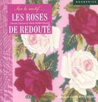 Couverture du livre « Les Roses De Redoute Sur Le Motif » de Claude Fauque aux éditions Solar
