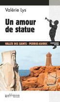 Couverture du livre « Un amour de statue » de Valerie Lys aux éditions Palemon