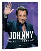 Couverture du livre « Johnny Hallyday » de Laurent Lavige aux éditions Hugo