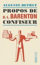 Couverture du livre « Propos de O. L. Barenton, confiseur » de Auguste Detoeuf aux éditions Omnia