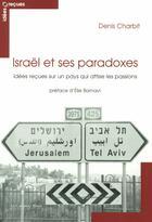 Couverture du livre « Israël ; idées reçues » de Denis Charbit aux éditions Le Cavalier Bleu