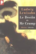 Couverture du livre « Le destin de Mr Crump » de Ludwig Lewisohn aux éditions Libretto