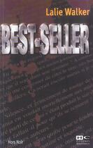 Couverture du livre « Best Seller » de Lalie Walker aux éditions Hors Commerce