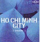Couverture du livre « Citiescape ho chi minh city » de Wendy Yanagihara aux éditions Lonely Planet France
