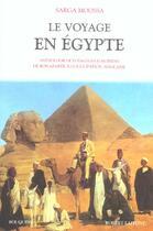 Couverture du livre « Le voyage en egypte » de Sarga Moussa aux éditions Robert Laffont