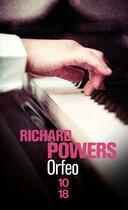 Couverture du livre « Orfeo » de Richard Powers aux éditions 10/18