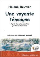Couverture du livre « Une voyante témoigne » de Helene Bouvier aux éditions Temps Present