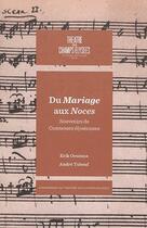 Couverture du livre « Du Mariage aux Noces ; souvenirs de comtesses élyséennes » de Andre Tubeuf et Erik Orsenna aux éditions Verlhac