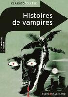Couverture du livre « Histoires de vampires » de Collectif et Marianne Chomienne aux éditions Belin Education