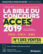 Couverture du livre « La bible du concours Acces (édition 2019) » de Franck Attelan et Francoise Montero aux éditions Studyrama