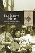 Couverture du livre « Tracer les marges de la cite » de Marcel Paquet aux éditions Editions Boreal