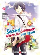 Couverture du livre « Second summer, never see you again T.2 » de Hirotaka Akagi et Motomi Minamoto aux éditions Bamboo