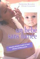Couverture du livre « Un bebe sans fumee » de Chaby Langlois aux éditions Josette Lyon