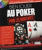 Couverture du livre « Bien jouer au poker pour les débutants » de Yiannis Lhermet aux éditions Qi Editions