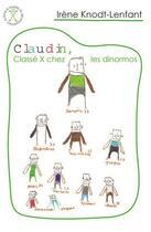 Couverture du livre « Claudin, classé X chez les dinormos » de Irene Knodt-Lenfant aux éditions Afd