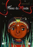 Couverture du livre « Frères du monde » de Christos et Charlotte Cottereau aux éditions Marmite A Mots