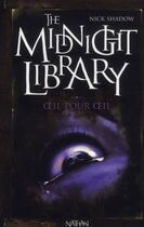 Couverture du livre « The midnight library t.12 ; oeil pour oeil » de Nick Shadow aux éditions Nathan