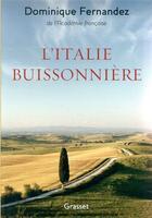 Couverture du livre « L'Italie buissonnière » de Dominique Fernandez aux éditions Grasset Et Fasquelle