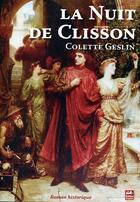 Couverture du livre « La nuit de Clisson » de Colette Geslin aux éditions Keltia Graphic