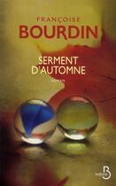 Couverture du livre « Serment d'automne » de Francoise Bourdin aux éditions Belfond