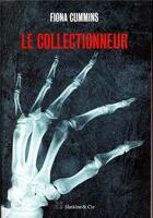 Couverture du livre « Le collectionneur » de Fiona Cummins aux éditions Slatkine Et Cie